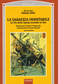 La saggezza immutabile - Takuan Soho
